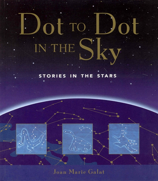 Dot to Dot in the Sky: Stories in the Stars