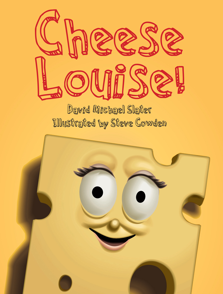 Cheese Louise!