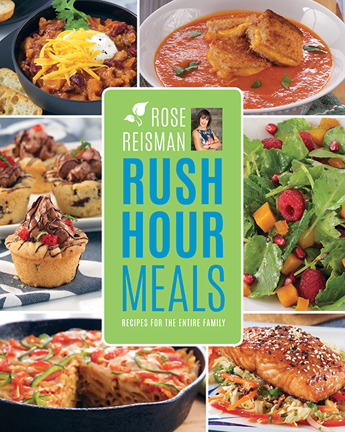 Rose Reisman's Rush Hour Meals