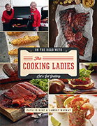 On The Road with the Cooking Ladies: Let's Get Grilling