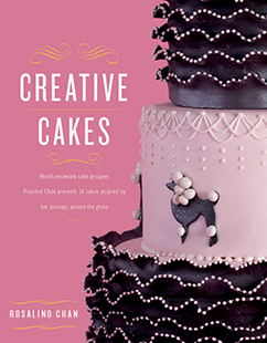 Creative Cakes by Rosalind Chan