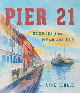 Pier 21 by Anne Renaud